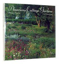 Americas Cottage Gardens: Imaginative Variations