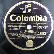 78rpm COLUMBIA LIGHT OPERA COMAPANY - Iolante- , Columbia DB 551