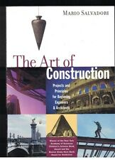The Art of Construction for Beginning Engineers & Architects by Mario Salvador
