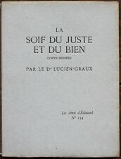 Dr LUCIEN-GRAUX E.O. 1/200 1928 LES AMIS D'EDOUARD Ex. de Francis de MIOMANDRE