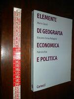 GG LIBRO: Elementi di geografia economica e politica CAROCCI ED. 2003