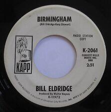 BILL ELDRIDGE - Birmingham / River Town 45 Vinyl Record KAPP Promo Radio Station