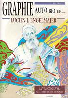 Livre graphie auto bio etc Lucien J. Engelmajer sa vie son oeuvre book
