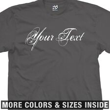 Custom Distressed Script T-Shirt - Personalized Your Text - More Sizes & Colors