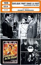 Fiche Cinéma. Movie Card. Quelque part dans la nuit (USA) 1946