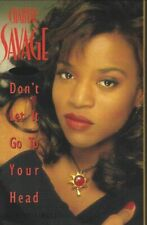 1993 R&B SOUL CASSETTE SINGLE: CHANTAY SAVAGE - DON'T LET IT GO TO YOUR HEAD (RC