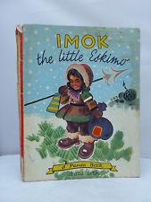 Imok the Little Eskimo by Robert Marsia & Gilbert Delahaye HB 1960