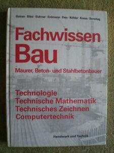 Fachwissen Bau - Maurer Beton- Stahlbetonbauer - Gründung Mauern Putzarbeiten