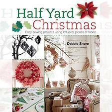 Half Yard Christmas By Debbie Shore New Paperback 9781782211471