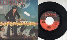 CERRONE disco 45 giri SUPERNATURE + IN THE SMOKE 1977 made in ITALY