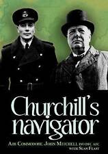 """VERY GOOD"" John Mitchell, Sean Feast, Churchill's Navigator, Book"