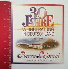 Aufkleber/Sticker:30Jahre Weinberatung In Deutschland Pierre Laforest(200416107)