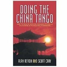 Doing The China Tango: How To Dance Around Common Pitfalls In Chinese Busines...