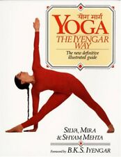 Yoga: The Iyengar Way: The New Definitive Illustra