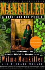 Mankiller : A Chief and Her People by Michael Wallis and Wilma P. Mankiller (200