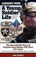Lessons From A Young Soldier's Life: Finding Success In Life, Love And Career