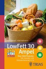 LowFett 30 Ampel: Über 5000 Produkte: Fett, Kalorien und Fettkalorienant ... /3