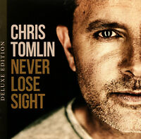 Chris Tomlin- Never Lose Sight [Deluxe Edition] CD 2016 •• NEW ••