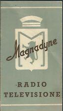 Catalogo Volantino Magnadyne Radio  anni '40 Modelli SV 84 SV 45 S23 SV184 SV145