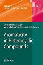 NEW Aromaticity in Heterocyclic Compounds (Topics in Heterocyclic Chemistry)