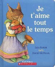 Je TAime Tout Le Temps (English and French Editio