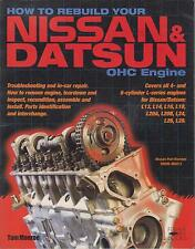 DATSUN 200SX 240Z 260Z 280Z 280ZX PICK-UP 69-83 4 & 6 Cyl Engine Rebuild Manuel