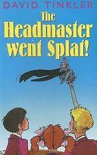 Good, The Headmaster Went Splat! (Galaxy Children's Large Print Books), Tinkler,