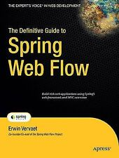 The Definitive Guide to Spring Web Flow (The Definitive Guide)