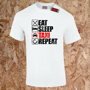 Eat Sleep Taxi Repeat T-Shirt Lustig Cab Fahrer Auto Pool Drive I Love S-5XL