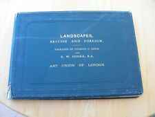 Landscapes British and Foreign Engraved Charles G. Lewis 1874
