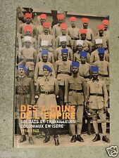 Des 4 coins de l'Empire Soldats et travailleurs coloniaux en Isère 1914-1945