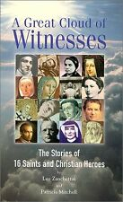 A Great Cloud of Witnesses: The Stories of 16 Sain