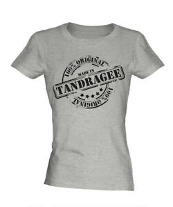 MADE IN TANDRAGEE LADIES T-SHIRT GIFT CHRISTMAS BIRTHDAY 18TH 30TH 40TH 50TH