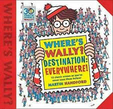 Where's Wally? Destination: Everywhere!: 12 classic scenes as you've never...