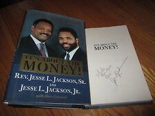 REV. JESSE JACKSON signed IT'S ABOUT THE MONEY! 1999 1st Edition Book COA