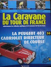 FASCICULE 50 TOUR DE FRANCE 1962 CHARLY GAUL MAURICE DE WAELE 403 PEUGEOT CAB