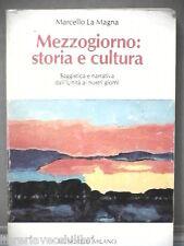 MEZZOGIORNO STORIA E CULTURA Saggistica e narrativa dall Unita Marcello La Magna