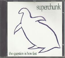 SUPERCHUNK -The Question Is How Fast- 3 track CD Single