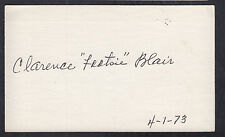 Clarence Footsie Blair (1900-1982) Autographed 3x5 Index Card