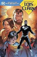 Superman Lois and Clark TP (Superman: DC Road to Rebirth) by Jurgens, Dan, NEW B