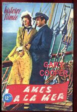 UNE HISTOIRE FILMEE. GARY COOPER: ÂMES à LA MER. 1945.