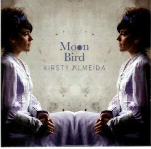 KIRSTY ALMEIDA ~ Moon Bird ~ 2020 UK 9-track CD album ~ JAZZ~WORLD~COUNTRY
