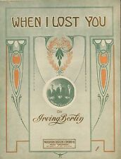 "Adobe PDF* Irving Berlin ""When I Lost You"" sheet music**Adobe PDF 1912"