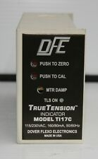 DFE DOVER FLEXO ELECTRONICS TI17C 115/230VAC 160/80mA TRUETENSION INDICATOR