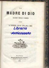 LA MADRE DI DIO di padre Gioacchino Ventura - Giosuè Rondinella 1853 Napoli