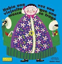 Classic Books with Holes: Había una Vez una Viejecita Que una Mosca Se Tragó....