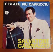 LP 33 GIRI - SALVATORE CAGNAZZO * E' STATU NU CAPLICCIU RARISSIMO LECCE SALENTO