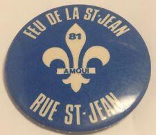 "Vintage 2"" Promo Button Pinback AMQUI 1981 ~ FEU DE LA ST-JEAN Ancien Macaron"