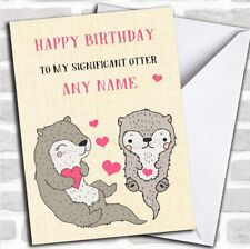 Funny Significant Otter Wife Girlfriend Partner Fiancée Birthday Card