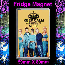KEEP CALM AND LISTEN TO STEPS  FRIDGE MAGNET 89X59mm #3S